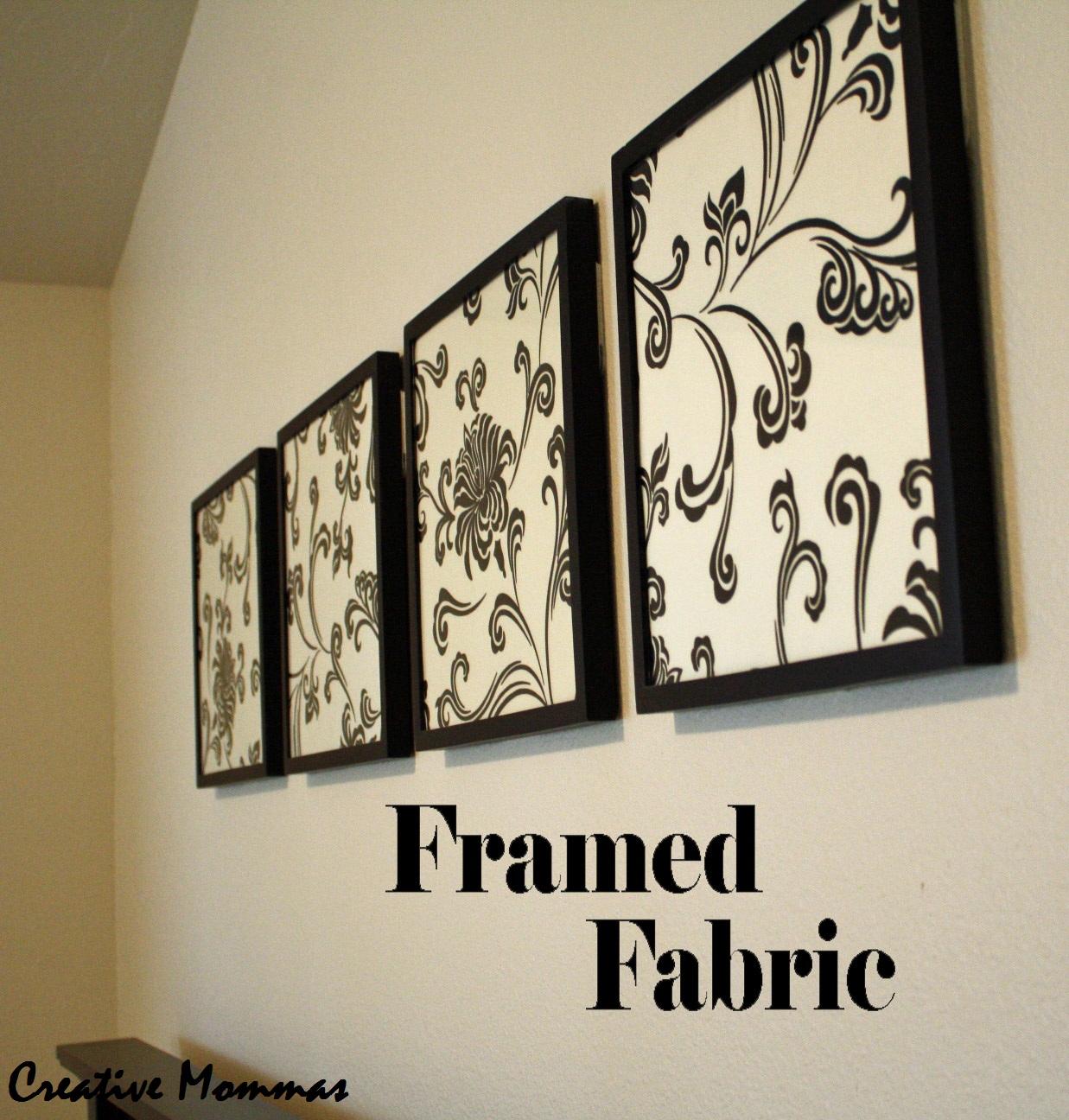 Creative Mommas: Framed Fabric Wall Decor