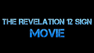 The Revelation 12 Sign Movie: Click Here To Watch
