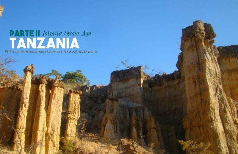 Isimila Stone Age site, una passeggiata tra i canyon nel cuore della Tanzania - Viaggi, Mamme, Gli scrittori della porta accanto