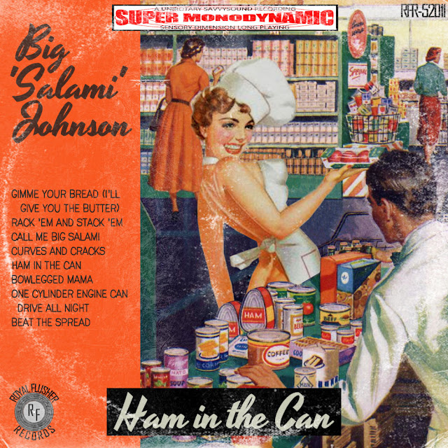 Big Salami Johnson's Ham in the Can jump blues vinyl lp record release
