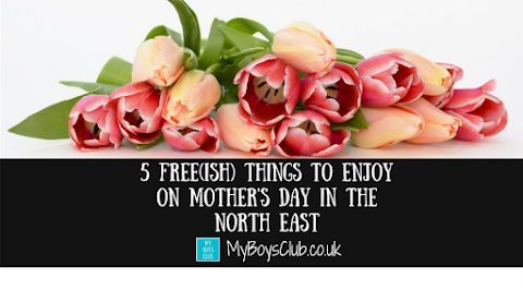 5 Free(ish) Things to Enjoy on Mother's Day in the North East