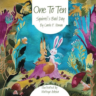 One to Ten: Squirrel's Bad Day