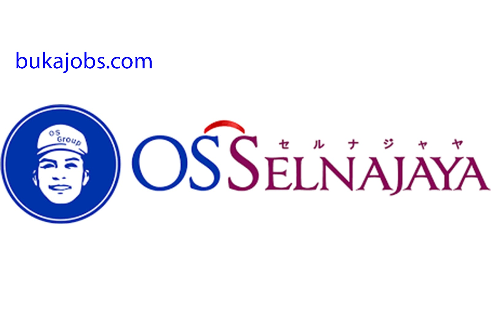 Lowongan Kerja di PT OS Selnajaya Indonesia Terbaru