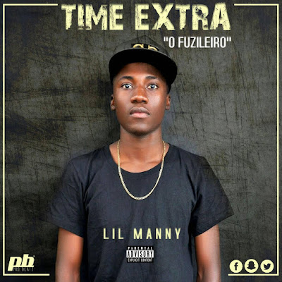 Lil Manny - Time Extra