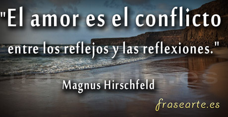 Frases célebres de amor, Magnus Hirschfeld