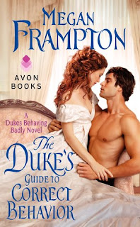 The Duke's Guide to Correct Behavior by Megan Frampton