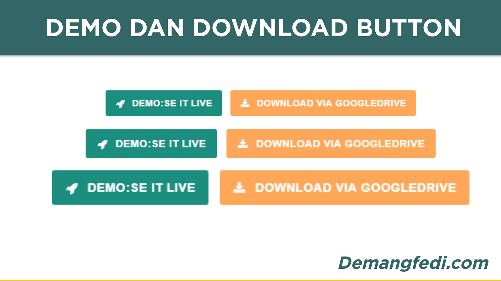 Membuat Button Demo dan Download Di Blogspot