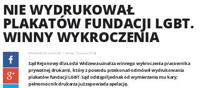 http://fakty.interia.pl/lodzkie/news-nie-wydrukowal-plakatow-fundacji-lgbt-winny-wykroczenia,nId,2376434
