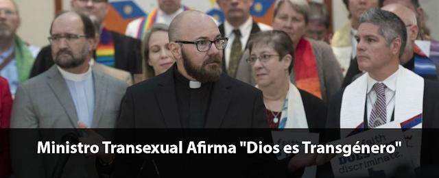 ministro-transexual-afirma-Dios-es-transgenero