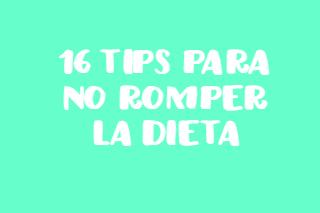 16 tips para no romper la dieta