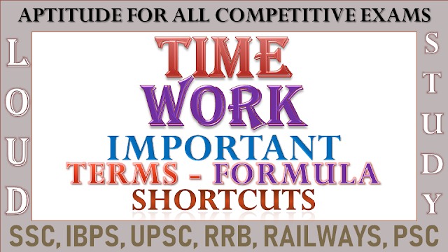 Time and Work Study Materials