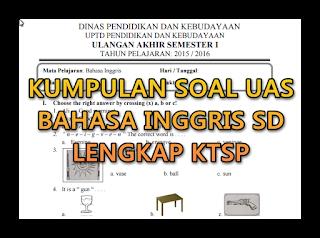 Kumpulan Soal Bahasa Inggris SD lengkap KTSP