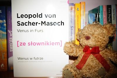 """""""Venus is Furs"""" Leopold von Sacher-Masoch"""
