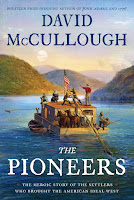 review of The Pioneers: The Heroic Story of the Settlers Who Brought the American Ideal West by David McCullough