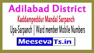 Kaddampeddur Mandal Sarpanch | Upa-Sarpanch | Ward member Mobile Numbers List Adilabad District in Telangana State