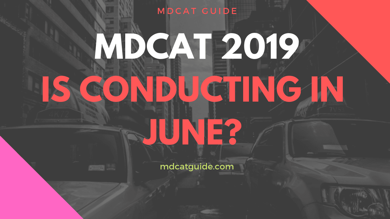 MDCAT 2019 date [UHS MDCAT Conducting Immediately After Fsc Exam