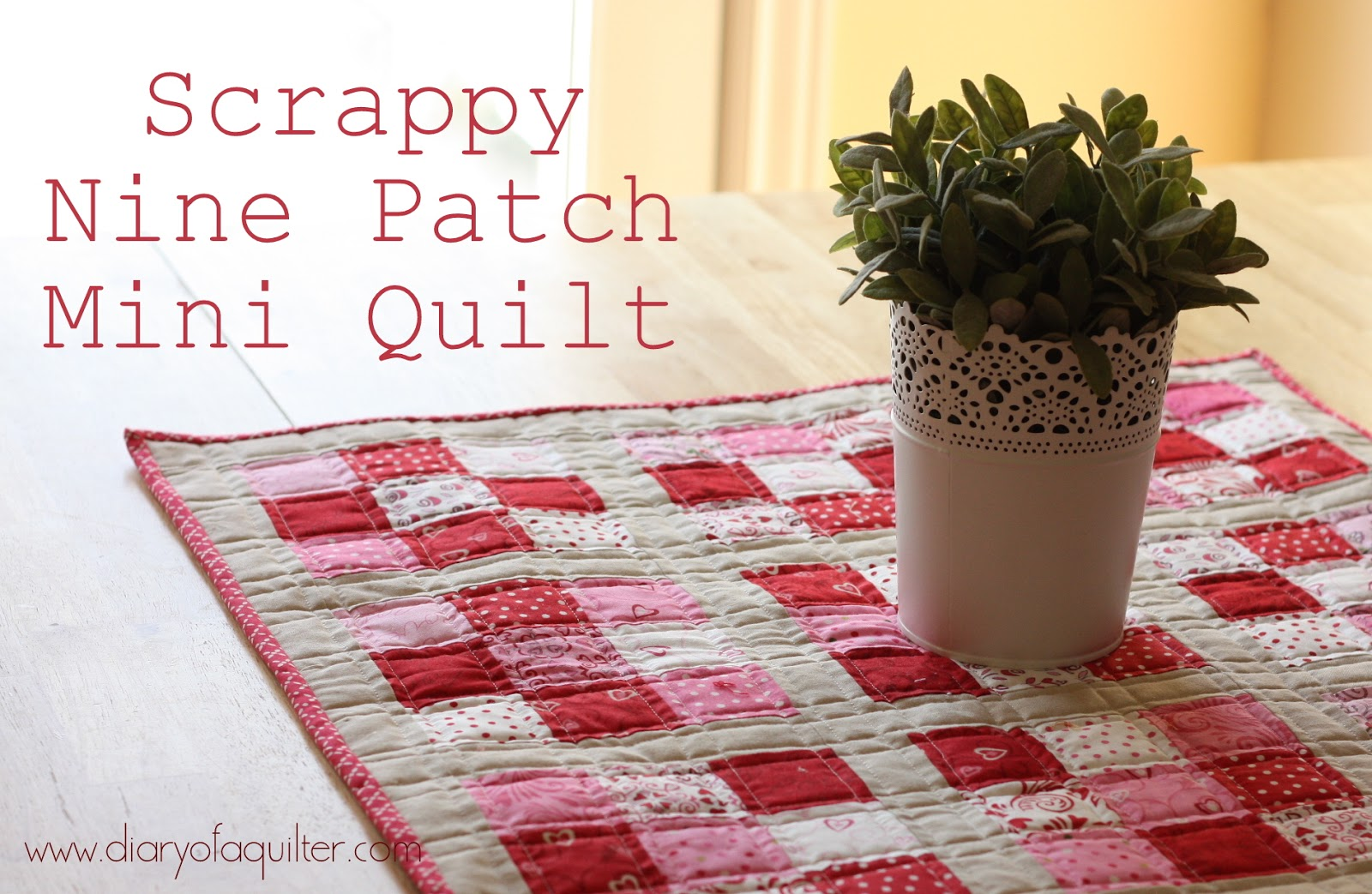 Valentines Projects Diary Of A Quilter A Quilt Blog