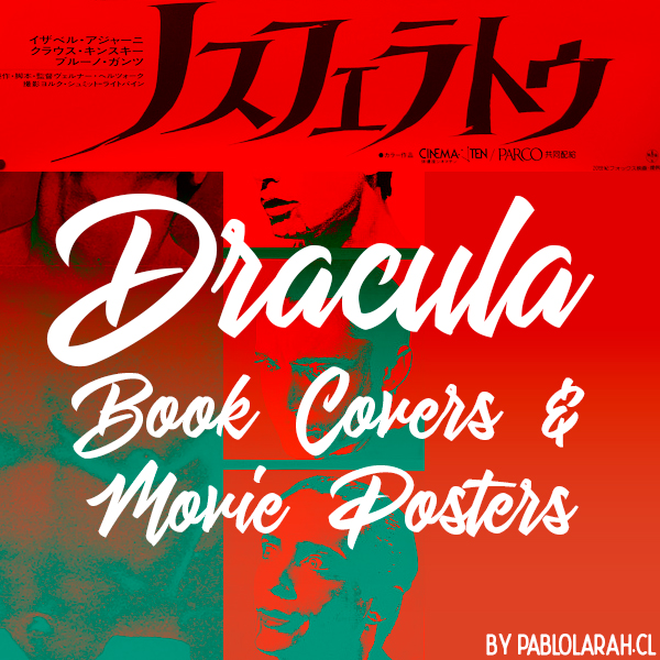 https://blog.pablolarah.cl/2018/11/dracula-book-covers-movie-posters.html