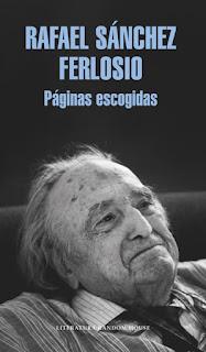 Páginas escogidas / Rafael Sánchez Ferlosio; selección de Ignacio Echevarría