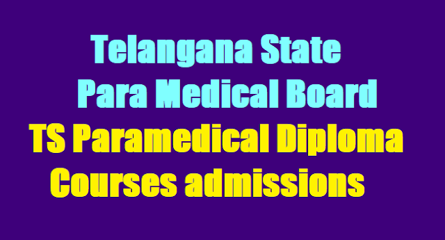 TS Para Medical Diploma courses admissions, tsmb application form, http://tspmb.telangana.gov.in