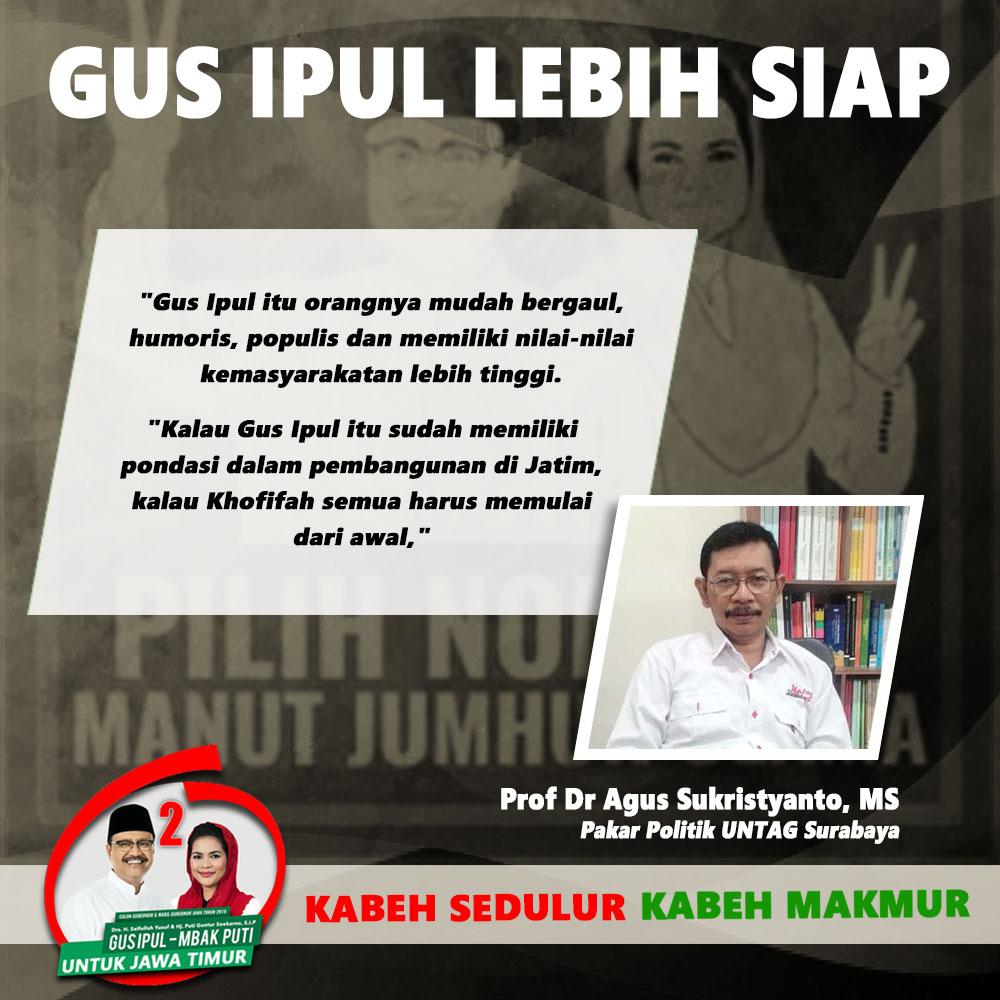 Prof Dr Agus Sukristyanto Dukung Gus Ipul Pada Pilgub Jatim