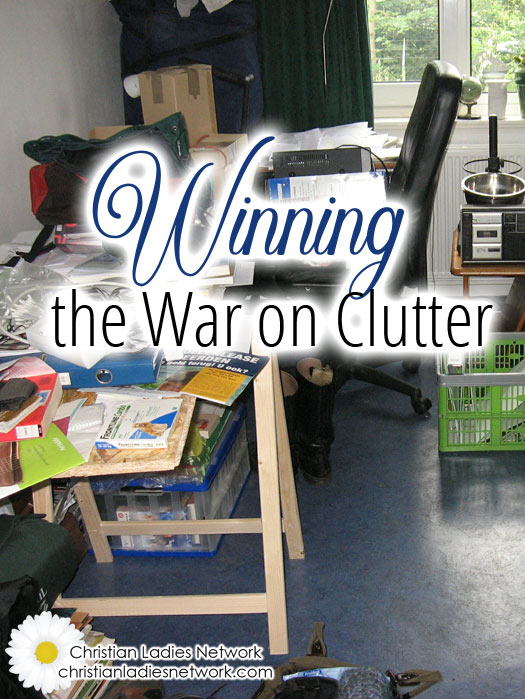 Winning the War on Clutter #clutter  : christianladiesnetwork.com