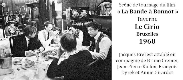 """Le CIRIO - L'une des plus anciennes tavernes bruxelloises -  Scène de  tournage du film 'La Bande à Bonnot"""" (1968) avec Jacques Brel, Bruno Cremer, Jean-Pierre Kalfon et Annie Girardot (1968) - Bruxelles-Bruxellons"""