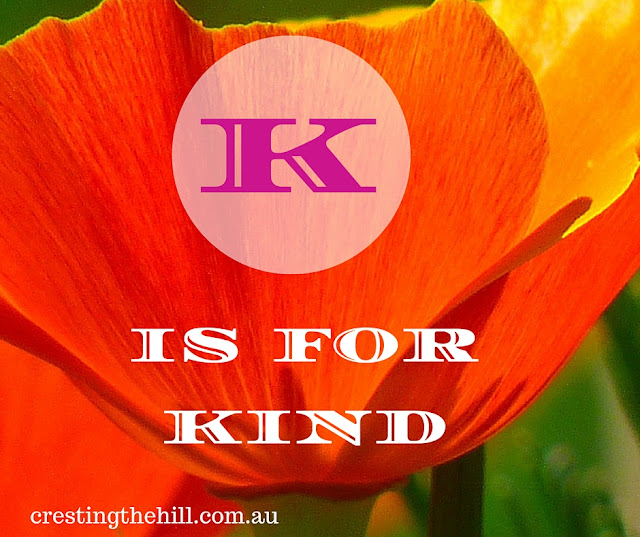 The A-Z of Positive Personality Traits - K is for Kind