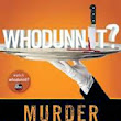 Whodunnit: Murder on Mystery Island by Anthony E. Zuiker