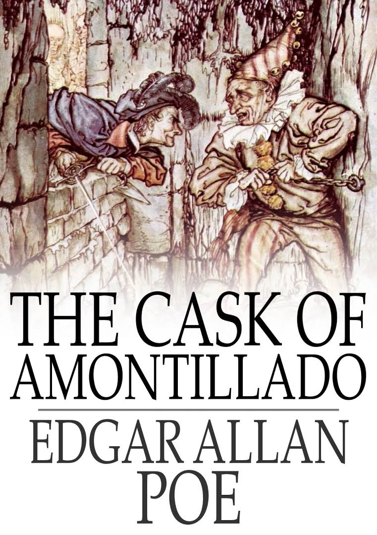traits of a criminal in edgar allan poes the cask of amontillado 'the cask of amontillado' is one of poe's shorter classic tales it was first published in 1846 in a women's magazine named godey's lady's book, a hugely popular magazine in the us in the mid-nineteenth century (the magazine had published one of poe's earliest stories, 'the visionary.