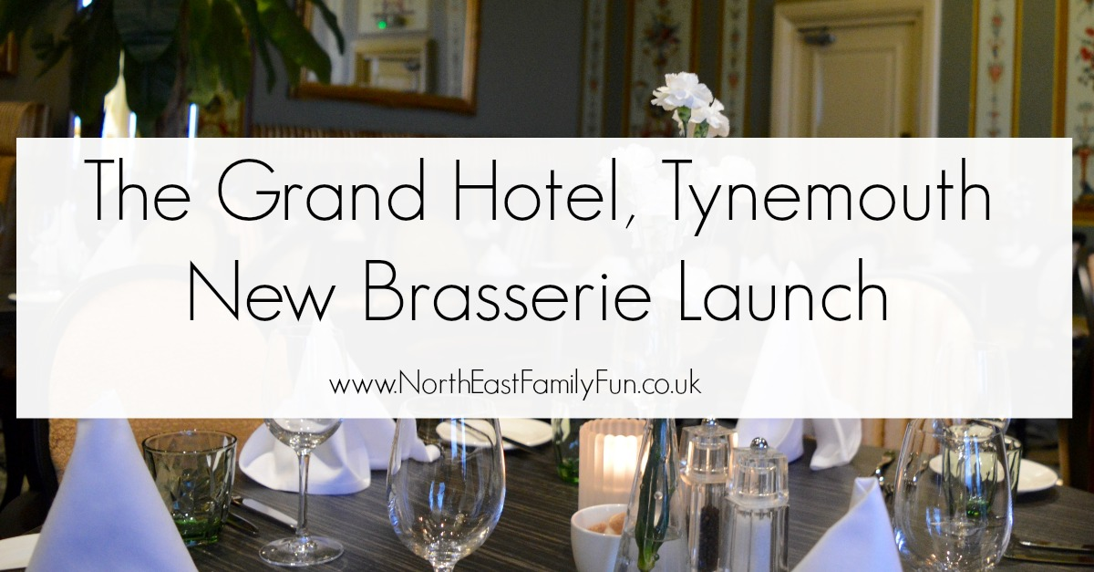 The Brasserie at the Grand Hotel, Tynemouth | New Menu & Relaunch