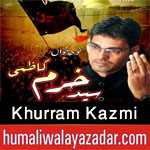 http://www.humaliwalayazadar.com/2017/09/khurram-kazmi-nohay-2018.html