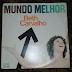 """O """"Mundo Melhor"""", de Beth Carvalho"""
