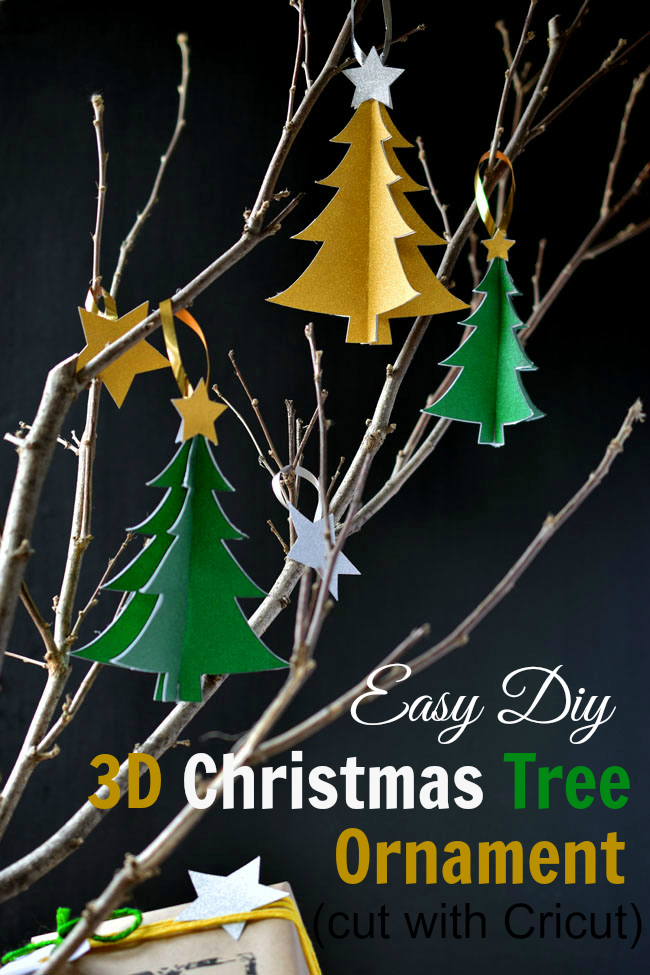 Easy DIY 3D Christmas Tree Ornament (cut with the Cricut Explore Air) - a quick, fun craft project for your Christmas tree