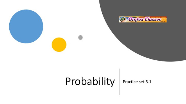 Practice Set 5.1 | Probability | SSC | Maharashtra | Maths I | New syllabus