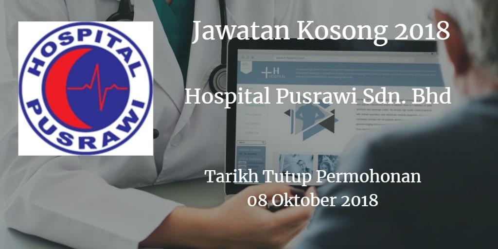 Jawatan Kosong Hospital Pusrawi Sdn. Bhd 08 Oktober 2018
