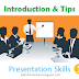 Presentation Skills - A Very Detailed Guide (1) - Tips