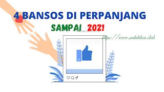 4 Bansos di perpanjang sampai 2021, apa saja?