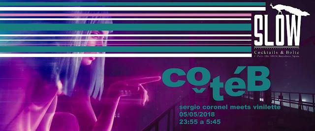 CÔTÉ B / VINILETTE & SERGIO CORONEL || Slow, BCN [05May2018]