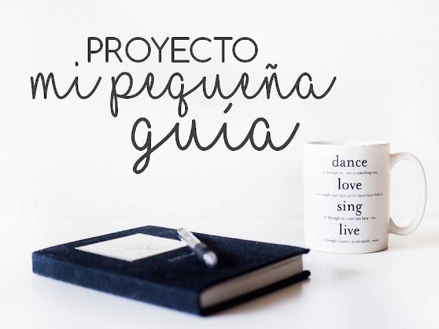 """PROYECTO """"MI PEQUEÑA GUÍA"""""""