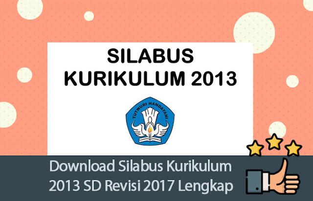 Download Silabus Kurikulum 2013 SD Revisi 2017 [Lengkap dan Optimal]