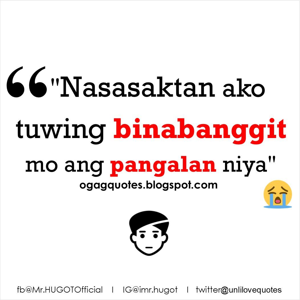 Tagalog love quotes para sa crush mo Nasasaktan ako tuwing binabanggit mo ang pangalan niya