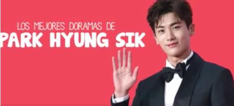 5 mejores dramas de Park Hyung Sik!
