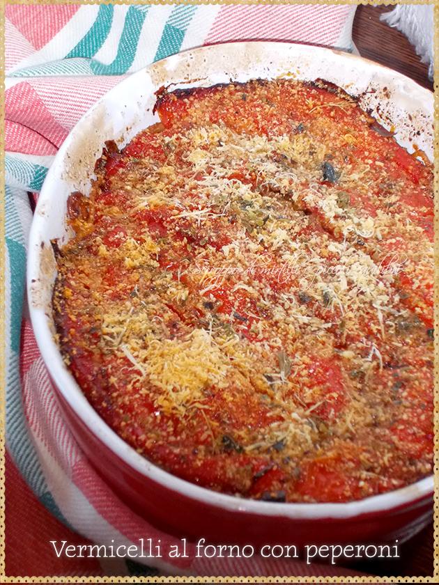 Vermicelli al forno con peperoni e provolone
