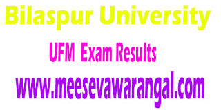 Bilaspur University UFM 2016 Exam Results