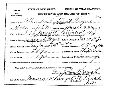 Birth Certificate: Andrew Patrick Payne. Born 1 March 1905, Elizabeth, NJ. Parents: Thomas Payne and Mary Margaret McCudden.