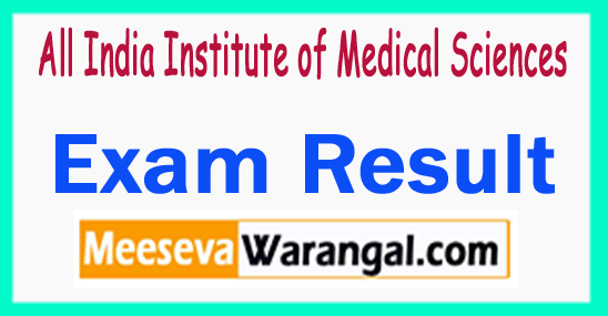 AIIMS Exam Result 2018