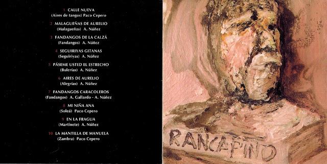 "RANCAPINO DE CHICLANA Y PACO CEPERO ""RANCAPINO"" 1995 SEGUNDO DISCO"