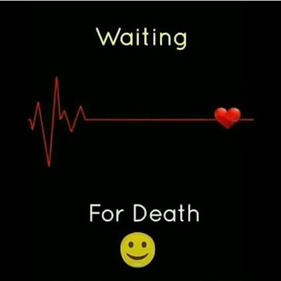 Waiting for death