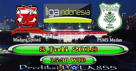 Prediksi Bola855 Madura United vs PSMS Medan 8 Juli 2018